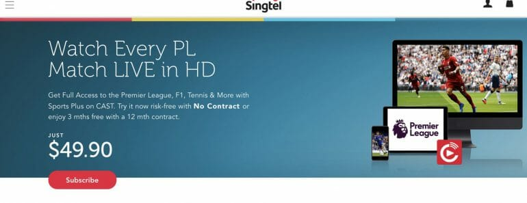 Watch EPL with SingTel Cast Sports Plus